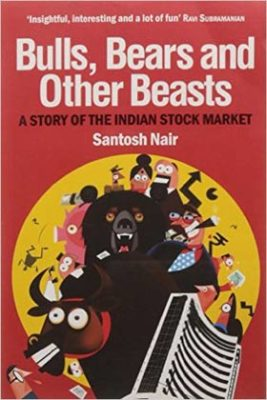 Bulls Bears And Other Beasts Santosh Nair From BuzzingStocks Akme Consulting akmedotcodotin