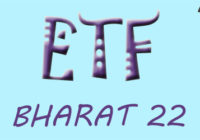 3 Awesome Facts About Bharat 22 ETF For Long Term Investment