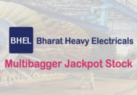 Create Wealth With Multibagger Jackpot Stock BHEL